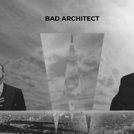 МАРШ ЛАБ: «Плохой, плохой архитектор / Bad Architect»